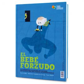 Llibre infantil solidari El bebè forçut castellà Fundació Josep Carreras