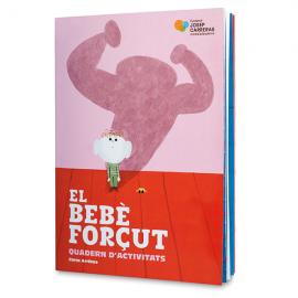 Libro de actividades El bebé Forzudo Fundación Josep Carreras catalán