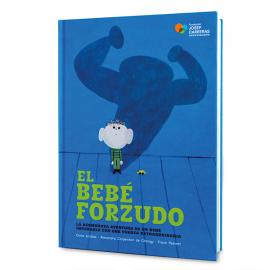 Cuento solidario El bebé forzudo Fundación Josep Carreras
